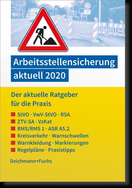 Arbeitsstellensicherung aktuell 2020